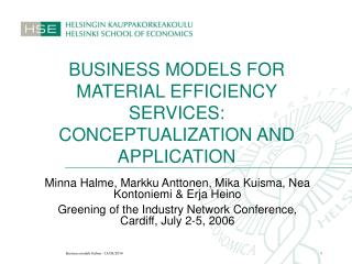 BUSINESS MODELS FOR MATERIAL EFFICIENCY SERVICES: CONCEPTUALIZATION AND APPLICATION