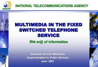 NATIONAL TELECOMMUNICATIONS AGENCY