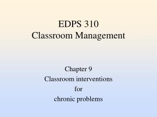 EDPS 310 Classroom Management