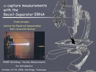 -capture  measurements  with the Recoil-Separator ERNA