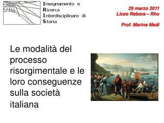 Le modalità del processo risorgimentale e le loro conseguenze sulla società italiana