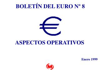 BOLETÍN DEL EURO Nº 8