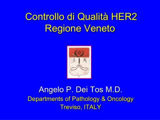 Controllo di Qualità HER2 Regione Veneto