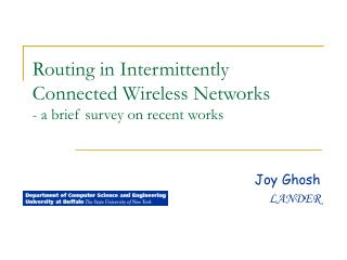 Routing in Intermittently Connected Wireless Networks  - a brief survey on recent works