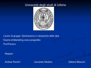 Universit  degli studi di Urbino