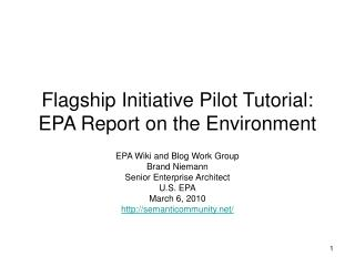 Flagship Initiative Pilot Tutorial: EPA Report on the Environment