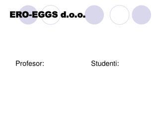 ERO-EGGS d.o.o.