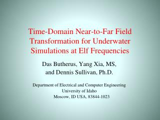 Time-Domain Near-to-Far Field Transformation for Underwater Simulations at Elf Frequencies