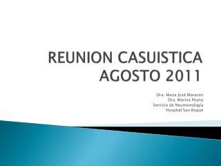 REUNION CASUISTICA  AGOSTO 2011
