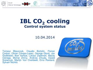 IBL CO 2  cooling Control system status 10 .0 4 .201 4