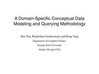A Domain-Specific Conceptual Data Modeling and Querying Methodology