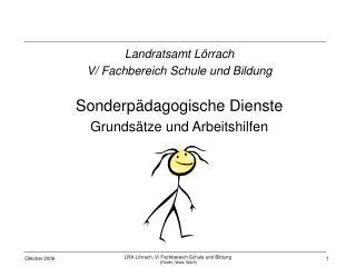 Landratsamt Lörrach V/ Fachbereich Schule und Bildung Sonderpädagogische Dienste