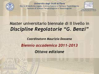 "Master universitario biennale di II livello in Discipline Regolatorie ""G. Benzi"""