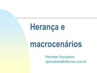 Herança e  macrocenários