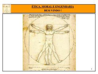 ÉTICA DE ARISTÓTELES Alerta Inicial O fim não é o conhecimento da ética e sim o agir eticamente.