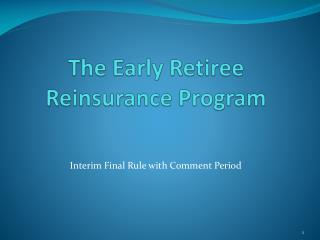 The Early Retiree Reinsurance Program