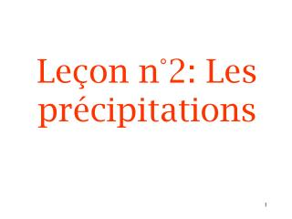 Le�on n�2: Les pr�cipitations