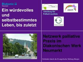 Netzwerk palliative Praxis im Diakonischen Werk  Neumarkt