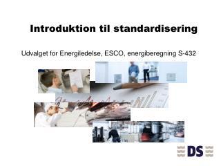 Introduktion  til standardisering