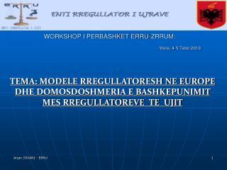 Permbajtja:  Modelet Rregullatore te Ujit ne Europe