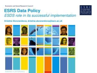 ESRS Data Policy ESDS role in its successful implementation