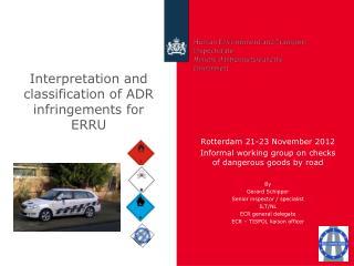 Interpretation and classification of ADR infringements for ERRU