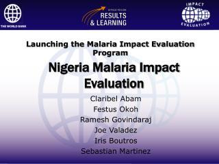 Nigeria Malaria Impact Evaluation