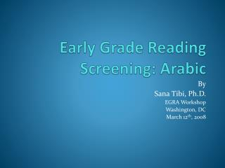 Early Grade Reading Screening: Arabic