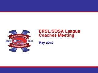 ERSL/SOSA League Coaches Meeting