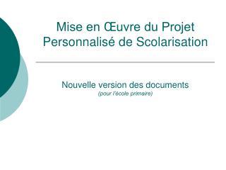 Le document  Mise en Œuvre du PPS