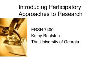 Introducing Participatory Approaches to Research