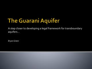 The Guarani Aquifer