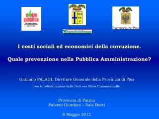 I costi sociali ed economici della corruzione. Quale prevenzione nella Pubblica Amministrazione?
