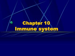 Chapter 10         Immune system