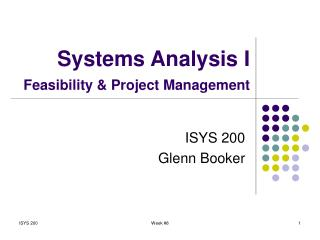 Systems Analysis I Feasibility & Project Management
