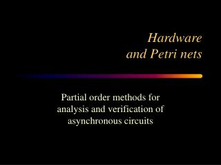 Hardware and Petri nets