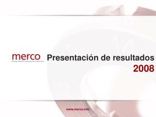 Presentación de resultados 2008