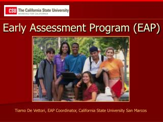 Early Assessment Program (EAP)