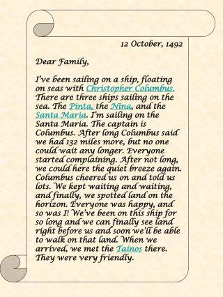 12 October, 1492 Dear Family,