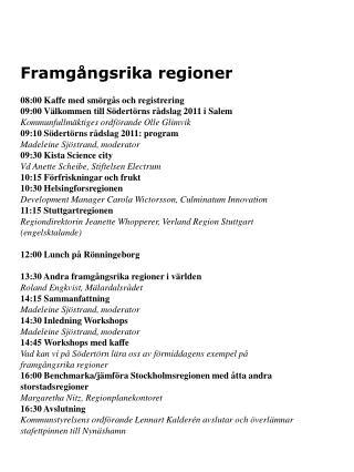 Framgångsrika regioner 08:00 Kaffe med smörgås och registrering