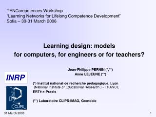Learning design: models  for computers, for engineers or for teachers?