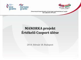 MANORKA projekt Értékelő Csoport ülése