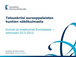 Talouskriisi eurooppalaisten kuntien näkökulmasta