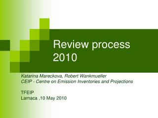Review process 2010