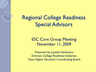 Regional College Readiness Special Advisors