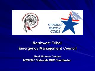 Northwest Tribal  Emergency Management Council  Shari Mattson Cooper