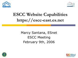 ESCC Website Capabilities https://escc-east.es