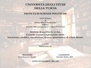 UNIVERSITÀ DEGLI STUDI DELLA TUSCIA FACOLTÀ DI SCIENZE POLITICHE Corso di laurea  in