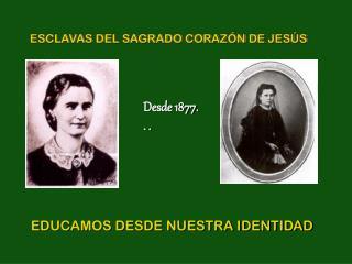 EDUCAMOS DESDE NUESTRA IDENTIDAD