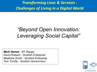 """Beyond Open Innovation: Leveraging Social Capital"""